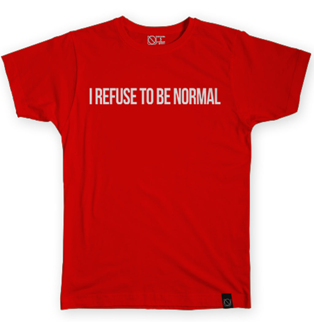 I Refuse To Be Normal Tee (Red)