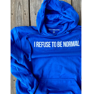 I Refuse To Be Normal - Pullover Hoodie (Royal Blue) - I Refuse To Be Normal