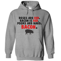 Roses Are Red Bacon Is Red Poems Are Hard Bacon