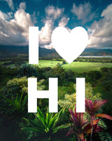 I LOVE HI Hanalei Valley with Modern Type