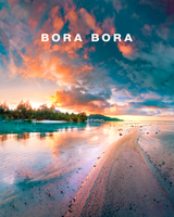 Bora Bora Sunset Beach Views with Bora Bora Type