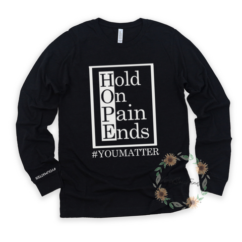 Hold On Pain Ends Long Sleeve
