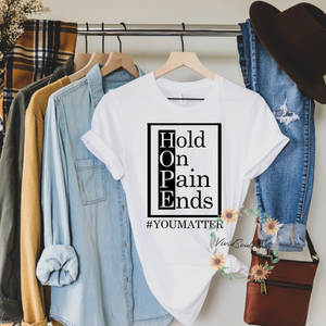 Hold On Pain Ends T-shirt