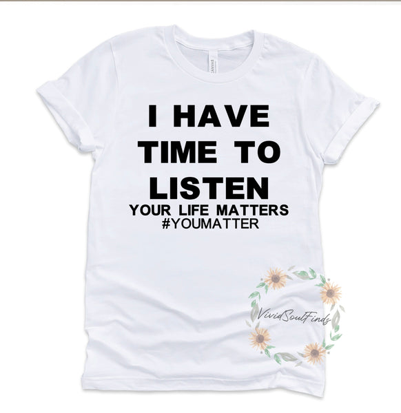 I Have Time T-shirt