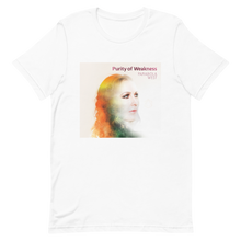 Load image into Gallery viewer, Short-Sleeve Unisex 'Purity of Weakness' T-Shirt
