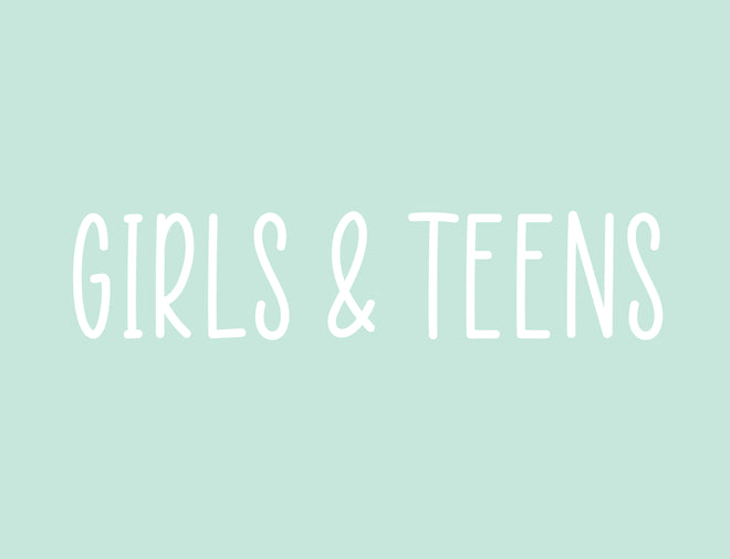 Girls & Teens