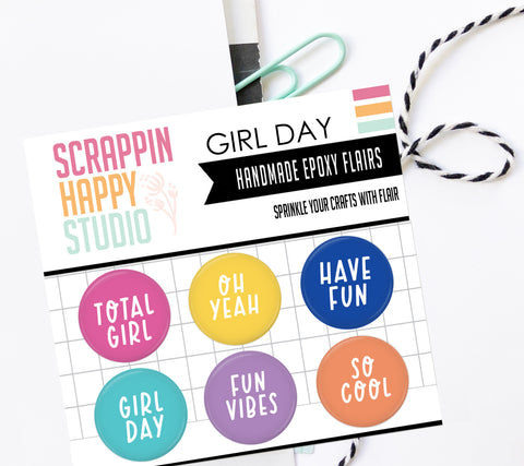 Girl Day Epoxy Flair