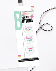 Summer Vibes Flair Buttons