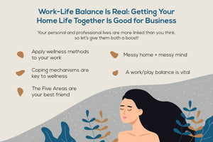 Work-Life Balance Is Real: Getting Your Home Life Together Is Good for Business