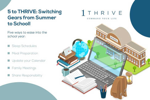 5 to THRIVE: Switching Gears from Summer to School!