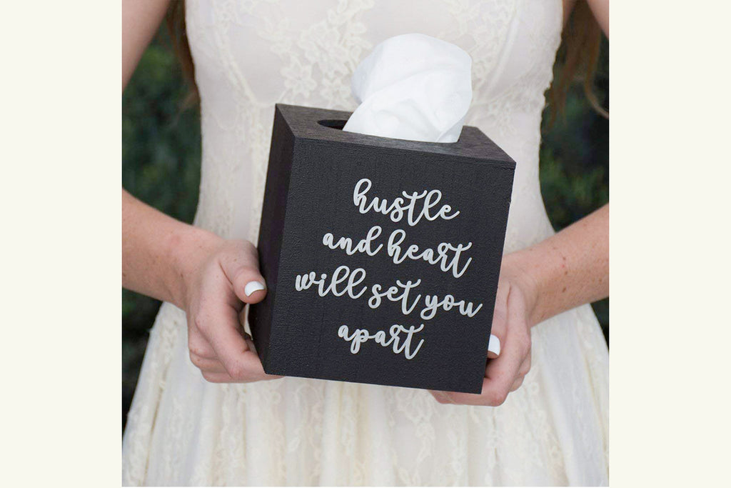 Hustle and Heart Will Set You Apart - Wood Tissue Box Cover