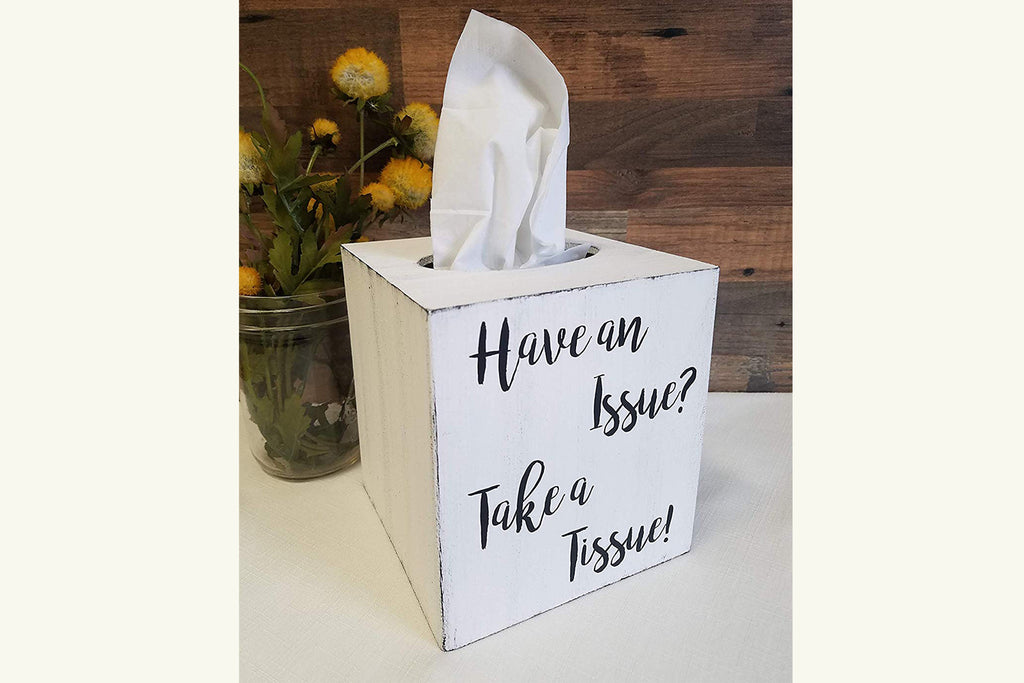 Have an Issue Take a Tissue! Wood Tissue Box Cover