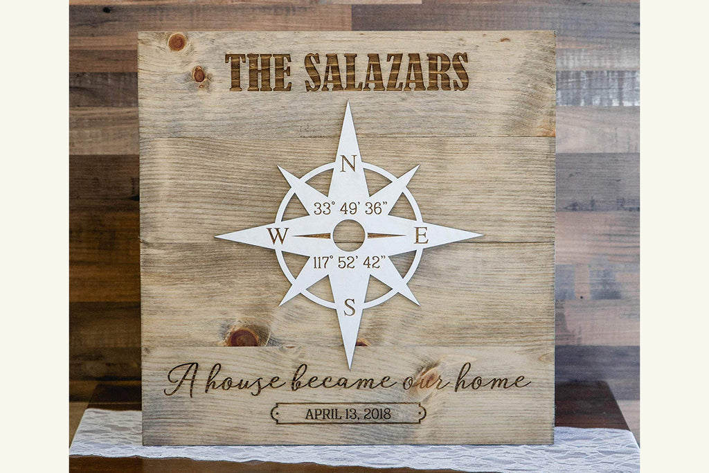 A House Became Our Home Sign with Compass Rose, Personalized with Client Name