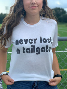 Never Lost A Tailgate Graphic