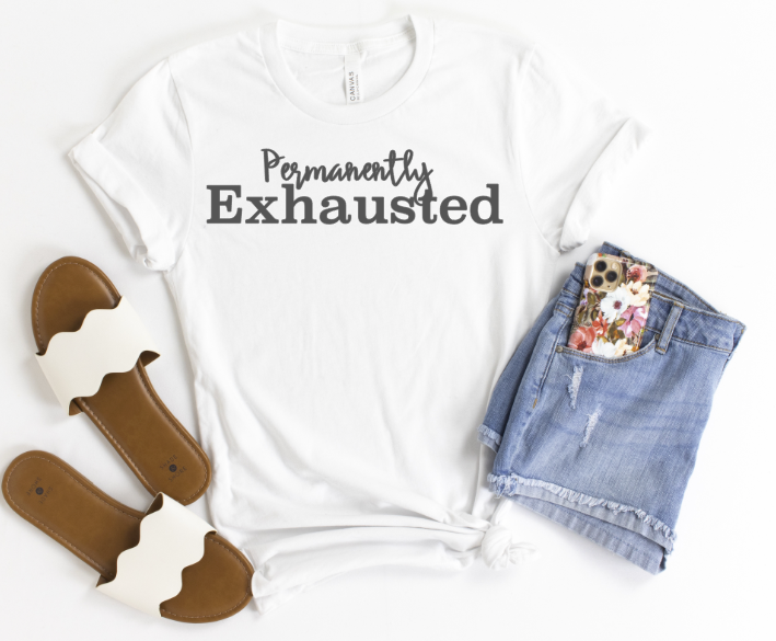 Permanently Exhausted Graphic