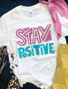Stay Positive Graphic