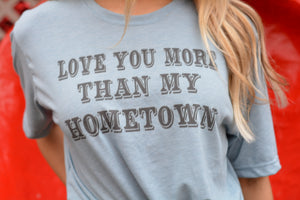 Love You More Than My Hometown