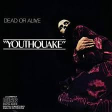 Youthquake- Used- Dead Or Alive