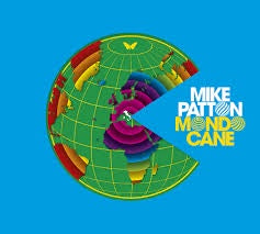 Mondo Cane - Patton, Mike