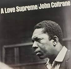 A Love Supreme - Coltrane, John