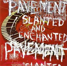 Slanted and Enchanted - Pavement