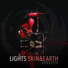 Skin & Earth - Lights