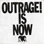 Outrage Is Now! - Death From Above