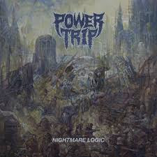 Nightmare Logic - Power Trip