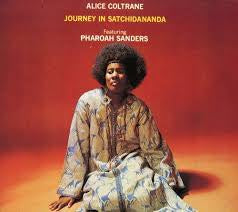 Journey in Satchidananda - Coltrane, Alice