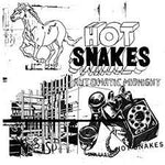 Automatic Midnight - Hot Snakes