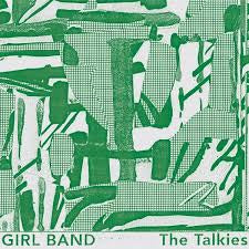 The Talkies - Girl Band