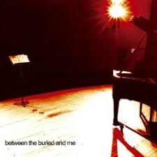 S/T - Between The Buried And Me