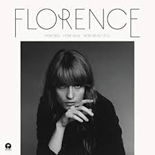 How Big, How Blue - Florence & The Machine