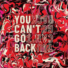 You Can't Go Back - Sarin