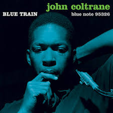 Blue Train - Coltrane, John