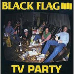 TV Party- Black Flag