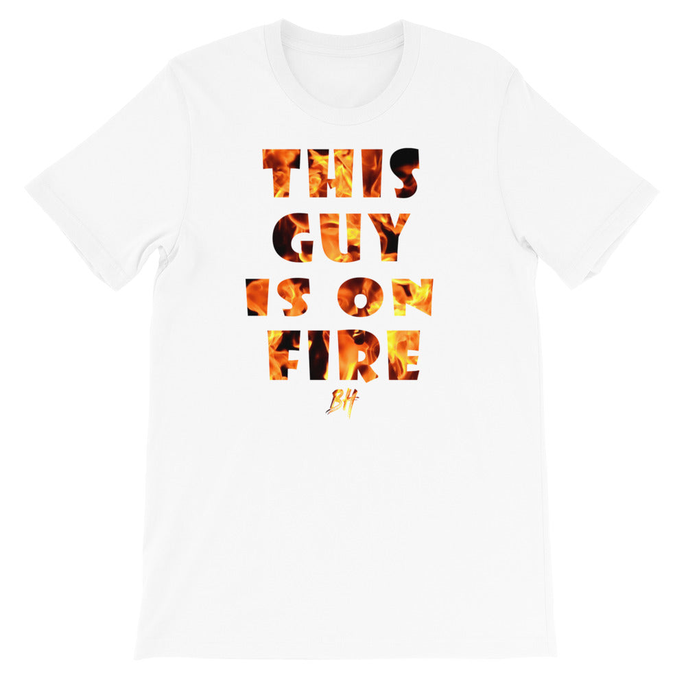 """This Guy Is On Fire"" Short-Sleeve T-Shirt"