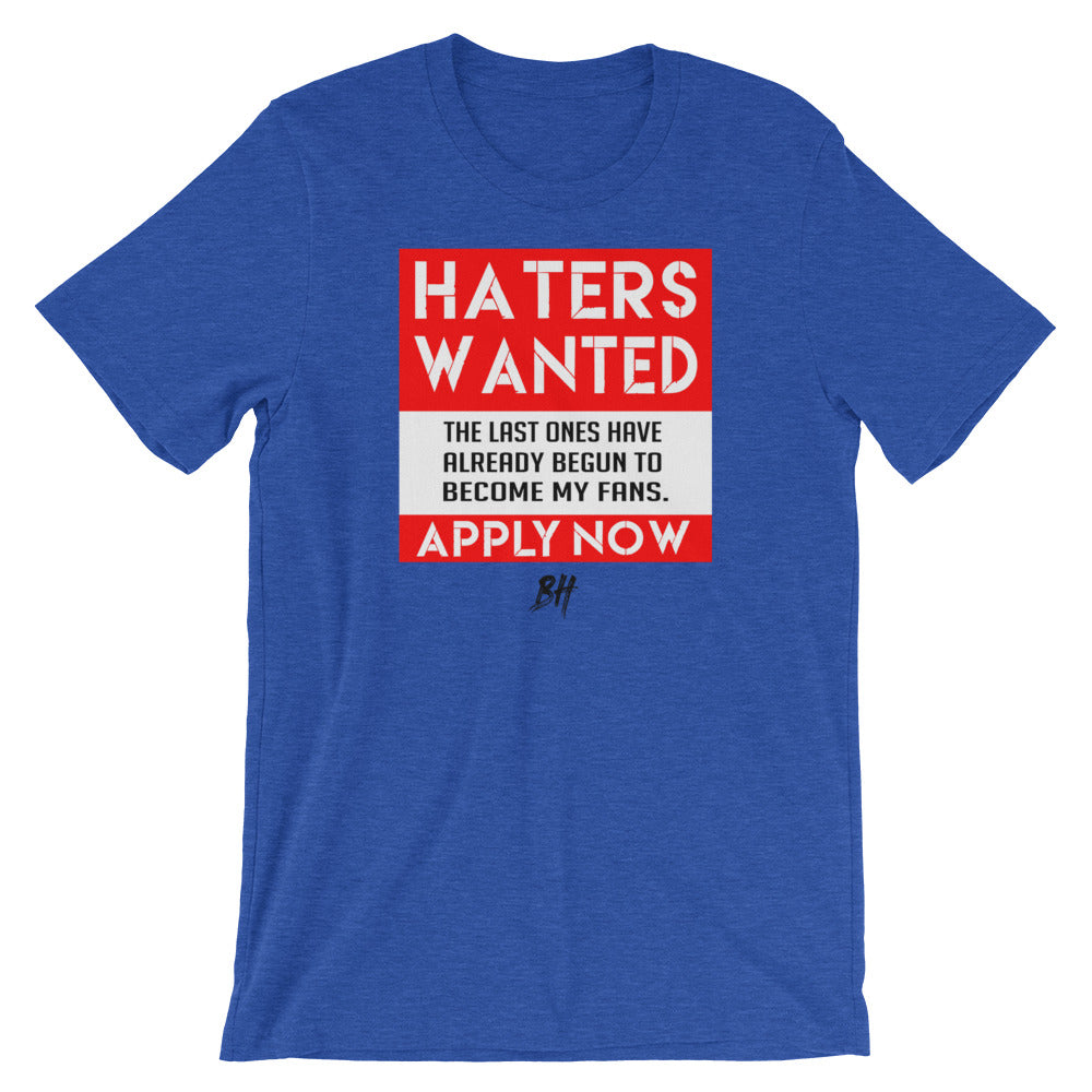 """Haters Wanted"" Short-Sleeve T-Shirt"