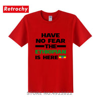 No Fear Ethiopian Is Here T-Shirts