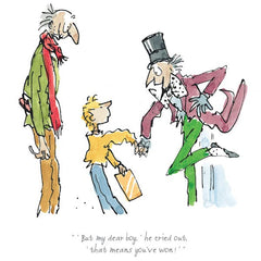QUENTIN BLAKE - Charlie & The Chocolate Factory - That Means You've Won!