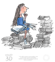 QUENTIN BLAKE - Matilda 30th Anniversary- The Child In Question Is Extra-Ordinary Mounted