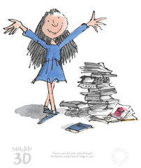 Quentin Blake - Matilda 30th Anniversary- A Kind Of Magic In You