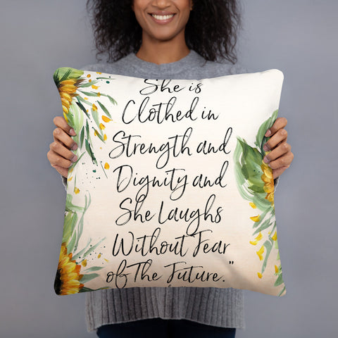 She is clothed in Strength....Decorative Pillow