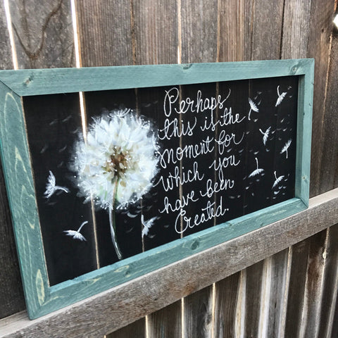 This is the moment you have been created , dandelion with scripture, window screen hand painted , indoor snd outdoor art,wall art, blue fram