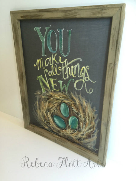 Robin Nest- You make all things New