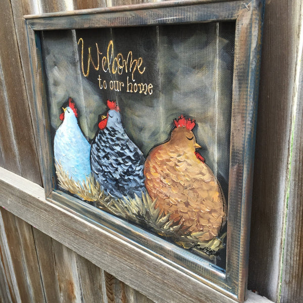 Chickens,Chickens Welcome to our home sign,Welcome to our home sign, indoor and outdoor art,wall art ,recycled art ,hand made