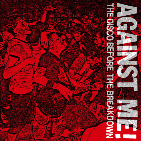 "AGAINST ME! ""The Disco Before The Breakdown"" LIMITED COLORED VINYL"