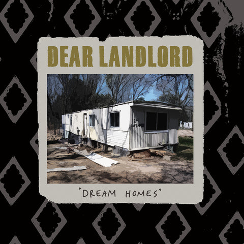 "DEAR LANDLORD ""Dream Homes"""