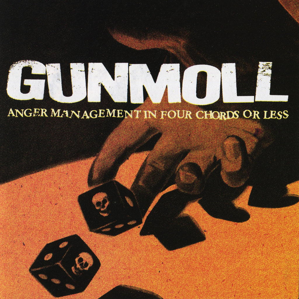 "GUNMOLL ""Anger Management In Four Chords Or Less"""