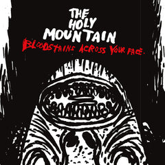 "HOLY MOUNTAIN, THE ""Bloodstains Across Your Face"""